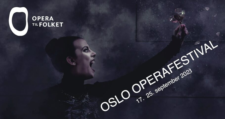 Oslo Operafestival 17.–25. septemeber 2021