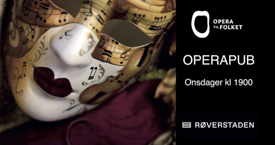 Operapub på Røverstaden