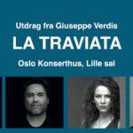 Oslo Operafestival LA TRAVIATA (utdrag)</br>Torsdag 23 sep. kl. 19:00