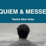 Oslo Operfestival REQUIEM & MESSE I G</br>Lørdag 18 sep. kl. 20:00